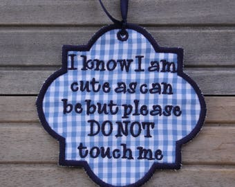 Car Seat No Touching Tag, Car Seat Sign, Baby Shower Gift, Do Not Touch