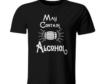 Funny Drinking Tshirt for Men - Mens Black T-shirt May Contain Alcohol - Beer Keg Whiskey Barrel