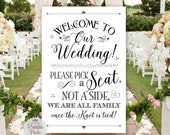 Pick A Seat Not A Side Sign, Black Lettering, Printable, Welcome to Our Wedding (#NSP5B)