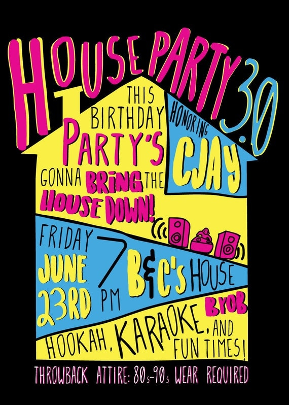 Ultimate 90s Party House Party Invitation Digital File- You print at home or online (DIGITAL COPY)