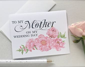 To my Mother on my wedding day card , to my mother card , mother of the bride card , bride's/groom's mother card , peonies card(ty10)