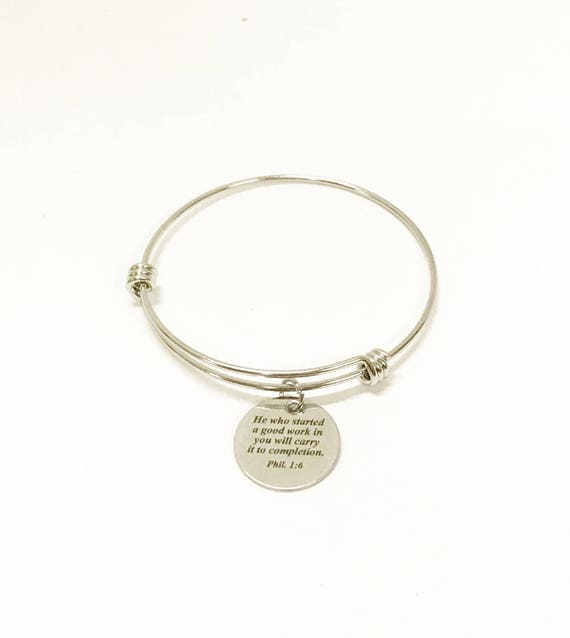 He Who Started A Good Work In You Will Carry It To Completion Scripture Bangle, Stacking Bangle, Phillipians 1:4 Bible Verse Jewelry Gift