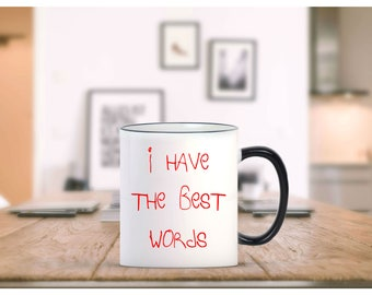 I have the best words mug - funny Coffee Mug - Gag gifts - Novelty mugs - Funny trump gifts - Bigly mug - Bigly cup - Trump mugs - trump cup