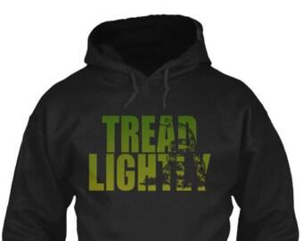 Tread Lightly Hoodie