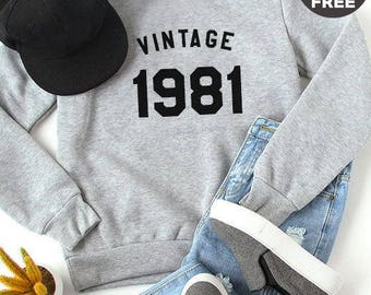Vintage Sweatshirt 37th birthday sweatshirt 1981 tees quote shirt jumper pullover sweatshirt crewneck sweater birthday funny gift tshirt