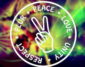 PLUR Decal: PLUR car sticker, Festival Season, EDC Peace Love Unity & Respect, Rave decal, Raving sticker, Laptop decal, Tumbler Stickers
