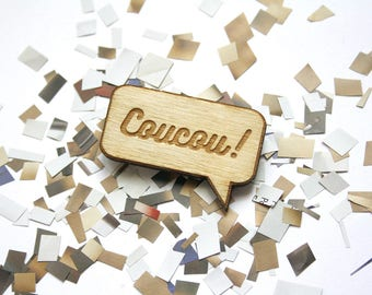 """Message brooch with french word """"coucou"""", comic strip, cartoon jewelry, jewel for man or woman, original, happy gift, in wood, text engraved"""