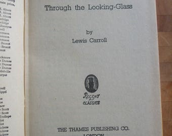 ALICE'S ADVENTURES in Wonderland and Through the Looking Glass by Lewis Carroll Published by The Thames Publishing Company c1950