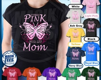 I Wear Pink For My Mom (BF) Breast Cancer Awareness T-Shirt