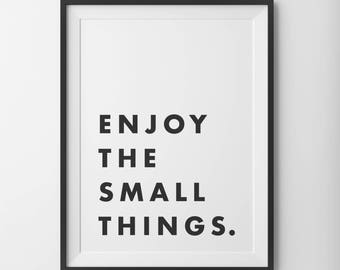 Enjoy The Small Things Motivational Print, Inspirational Quote Wall Print, Motivational Home Decor, Typography Art, Quote Digital Print