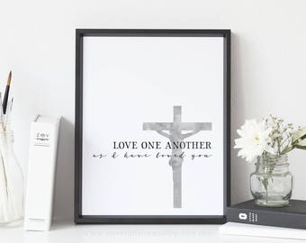 Love One Another As I Have Loved You Printable Wall Art Crucifix Print Catholic Printable Catholic Lent Decor Lenten Print Lent Catholic Art