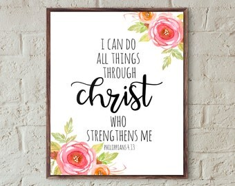 Bible verse prints bible verse scripture print motivational wall decor Philippians 4.13 christian wall art printable positive quote prints