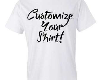 Customize Your Shirt write what you want Christmas birthday gift fun for husband wive spouse child family love