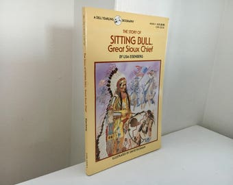 The Story of Sitting Bull, Great Sioux Chief by Lisa Eisenberg (1991 Paperback)