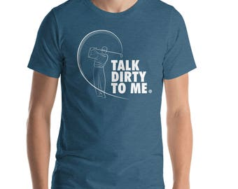 Talk Dirty to Me | Golf | Funny | Golf Gifts for Men | Golf Gifts | Golf Shirt | Golf Shirts for Men | Mens Golf Shirt | Golfing Shirt