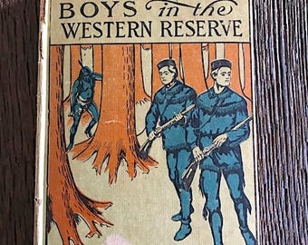 Antique Book - 1903 Connecticut Boys In The Western Reserve By James B Braden - Antique Connecticut Boys Novel