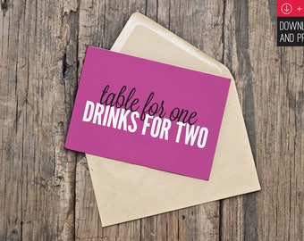 Printable Valentine's Day Card // Instant Download // Singles Awareness // Table For One Drinks For Two