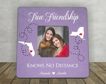Gift for Friend, True Friendship knows no Distance, Friend Living Far away,  Personalized Picture Frame, Friend Moving Away, Long Distance