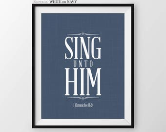 Christian Wall Art Sing Unto Him 1 Chronicles 16 9 Hymns And Verses Christian Gifts Religious Wall Decor Scripture Wall Art Bible Verse Art