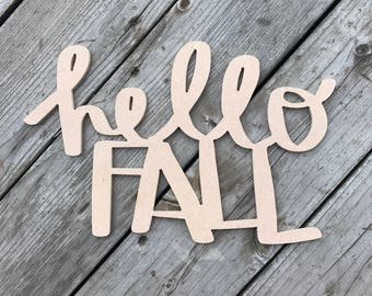 WEEKLY DEAL!!  Hello Fall Unfinished MDF Cutout