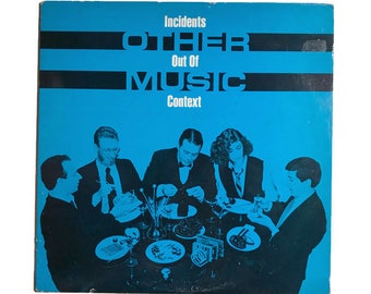 "Other Music, ""Incidents out of Context"", vinyl record album, 1980s, rare lp, avant garde, experimental, synthesizer, electronic"