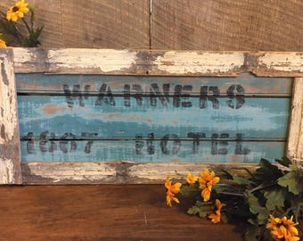 Repurposed Barnwood/Frame Hotel Sign