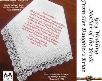 Gay Wedding ~ Mother of the Bride Gifts From Daughter in Law L120 Title, Sign & Date Free! Poem Printed Wedding Hankerchiefs Mrs And Mrs