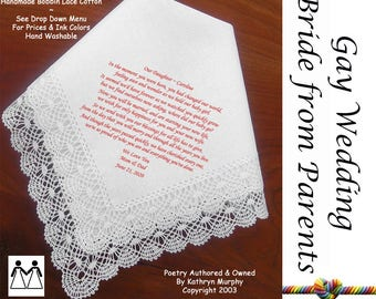 Gay Wedding ~ Hankie For the Bride From Her Parents L706 Title, Sign & Date for Free!  Bride's Wedding Hankerchief Poem Printed Hankie