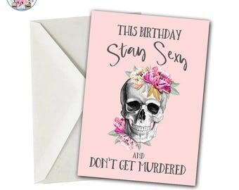 My Favorite Murder Birthday Card, Stay Sexy Don't Get Murdered, My Favorite Murder, My Favorite Murder Card, SSDGM