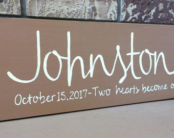 Two hearts become one-Wedding/Engagement/Bridal Shower Sign