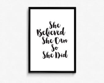 Motivational Signs for Women, Inspirational Quotes Printable, 8x10, She Believed She Can So She Did, Girl Inspiration Quotes, Jpeg Prints