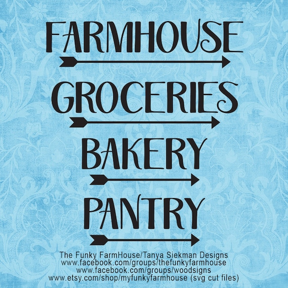 """SVG & PNG - """"FarmHouse Groceries Bakery Pantry"""""""