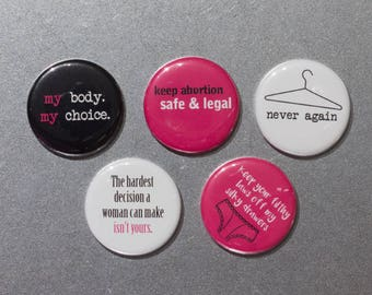Pro-Choice Feminist Buttons or Ceramic Magnets: Women's Rights, Feminism, Pink, Women's March, Female - Supports Planned Parenthood