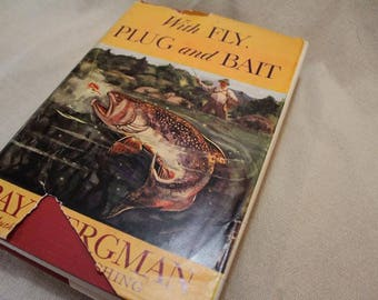 Vintage Fly Fishing Book With Fly Plug and Bait Ray Bergman 1949  Collectible Tying Flies