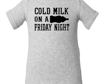 Cold Milk On A Friday Night -  infant baby Onesie Creeper (Zac Brown Band)