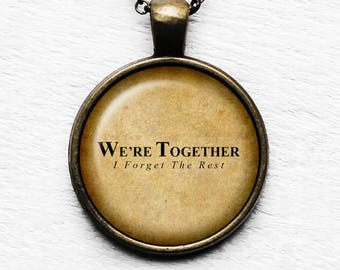 """Walt Witman """"We're together. I forget the rest."""" Pendant & Necklace"""