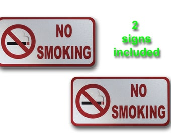 2 signs included, No Smoking Sign, Reflective