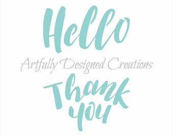 FAST SHIPPING!! Hello, Thank You Sentiments Stencil