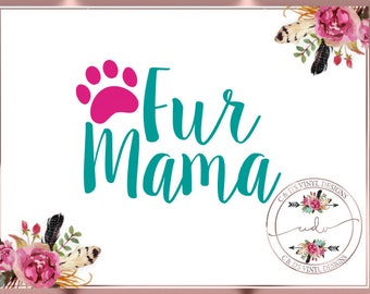 Fur Mama Decal - Adopt Paw Decal - Fur Mom Decal - Adopt Dog Decal - Dog Mom Decal - Adopt Decal - Pet Decal-Rescue Decal - Adoption Decal
