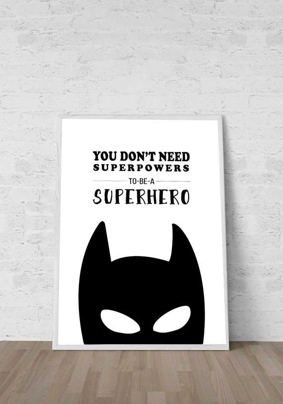 Batman Quotes Batman Kids Decor Batman Quote don't need