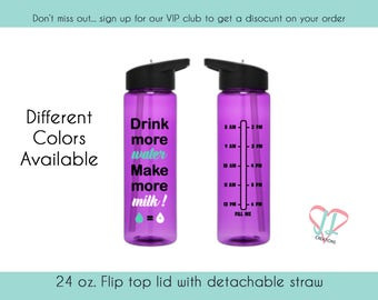 Water Bottle with Times - 24 oz. - Water Bottle - Drink more Water Make more Milk - Water Bottle for Breastfeeding Mom - Gift for New Mom