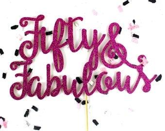Fuschia Glitter Fifty & Fabulous Cake Topper | Fiftieth Birthday Cake Accessory | Fifty Script Cake Topper | Glitter 50 Birthday Cake Topper