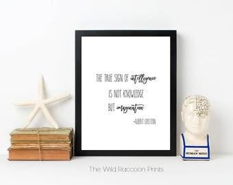 True sign of Intelligence, Imagination, Albert Einstein, Inspirational Quote, Word Art, Typographical Print, Black & white, Instant Download
