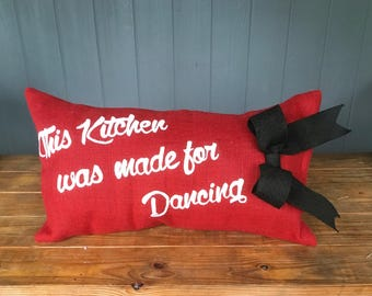 This Kitchen was made for dancing pillow, This kitchen is made for dancing pillow, Lumbar Pillow, 14x26 Pillow, Bow Pillow,
