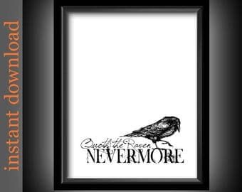 The Raven Printable, Quoth The Raven, Nevermore, Edgar Allan Poe, Goth decor, goth print, goth wall art, black and white, Halloween decor