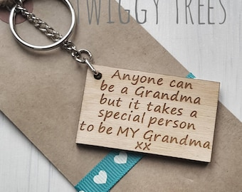 Wooden Anyone can be a Granma but it takes a special someone to be My Grandma    Engraved Keyring Gift Quirky