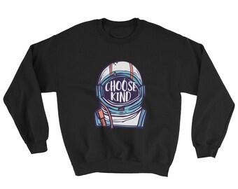 Be Kind Choose Kind Spread Kindness Sweatshirt