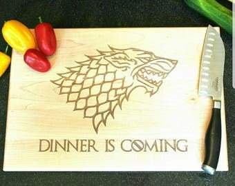 Game of Thrones Cutting Boards - Dinner is coming, GOT, Gift for him, Kitchen accessory, gift for her - Naked Wood Works