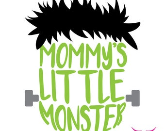 Mommy's Little Monster SVG cut file for Cricut or other cutting machine, Monster SVG, Halloween SVG, Frankenstein Svg