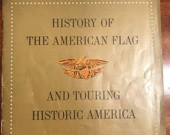 Vintage 1959 Texaco History The American Flag And Touring Historic America Booklet
